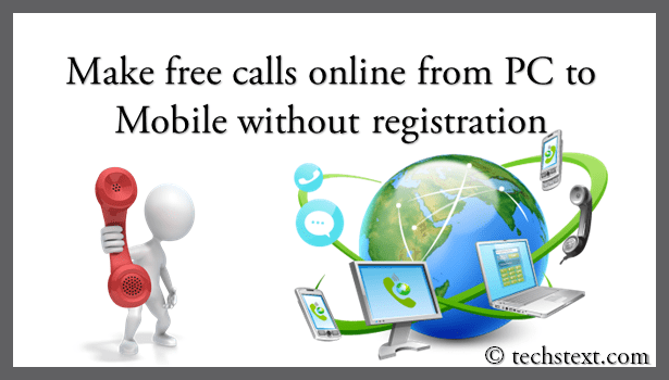 How to make free calls online without registration(pc to mobile).